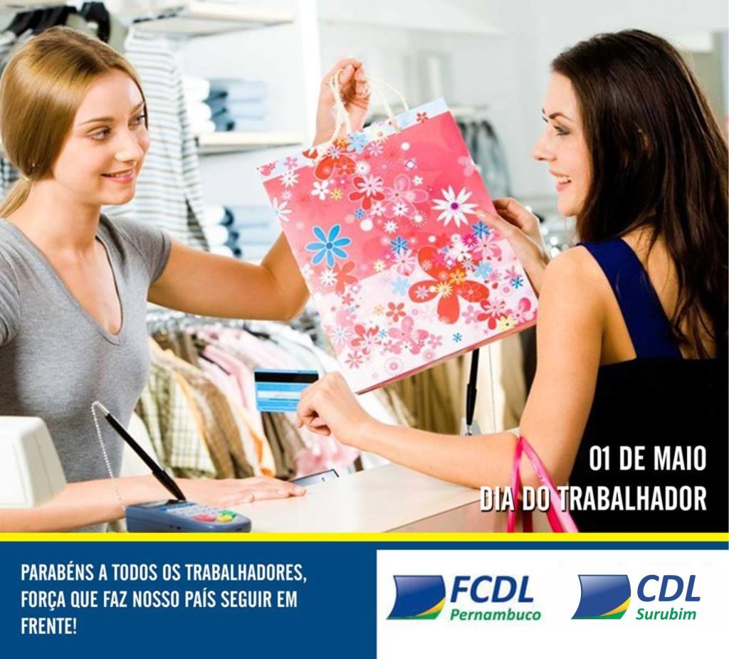 01 de maio, Dia do Trabalhador - homenagem da FCDL Pernambuco - CDL Surubim