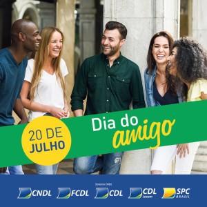 20 de julho, Dia do Amigo - homenagem do Sistema CNDL - CDL Surubim